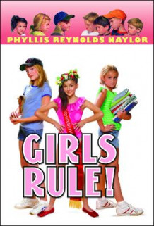 Girls Rule! av Phyllis Reynolds Naylor (Heftet)
