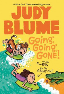 Going, Going, Gone! with the Pain & the Great One av Judy Blume (Heftet)