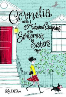 Cornelia and the Audacious Escapades of the Somerset Sisters av Lesley M M Blume (Heftet)