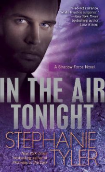 In the Air Tonight av Stephanie Tyler (Heftet)