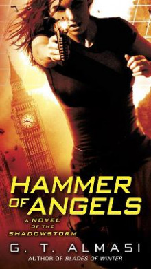Hammer of Angels av G. T. Almasi (Heftet)