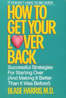 How to Get Your Lover Back av Blase Harris (Heftet)