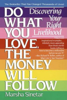 Do What You Love, the Money Will Follow av Marsha Sinetar (Heftet)