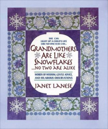Grandmothers Are Like Snowflakes...No Two Are Alike av Janet Lanese (Innbundet)