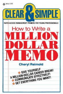 How to Write a Million Dollar Memo av Cheryl Reimold (Heftet)
