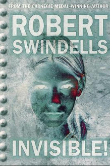 Invisible! av Robert Swindells (Heftet)