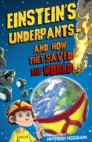 Einstein's Underpants - And How They Saved the World av Anthony McGowan (Heftet)