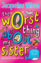 The Worst Thing About My Sister av Jacqueline Wilson (Heftet)