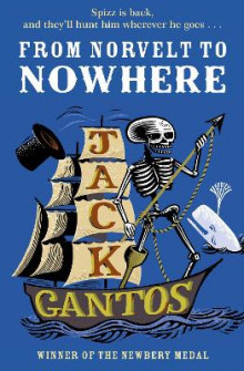 From Norvelt to Nowhere av Jack Gantos (Heftet)