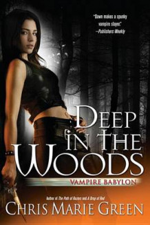 Deep in the Woods av Chris Marie Green (Heftet)