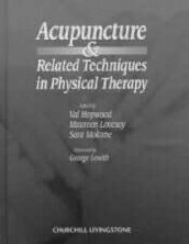 Acupuncture and Related Techniques in Physical Therapy (Innbundet)