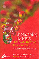 Understanding Hydrolats: The Specific Hydrosols for Aromatherapy av Price (Heftet)