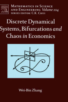 Discrete Dynamical Systems, Bifurcations and Chaos in Economics: Volume 204 av Wei-Bin Zhang (Innbundet)