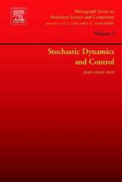 Stochastic Dynamics and Control: Volume 4 av Jian-Qiao Sun (Innbundet)