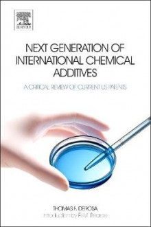 Next Generation of International Chemical Additives av Thomas F. DeRosa (Innbundet)