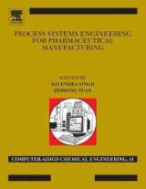 Omslag - Process Systems Engineering for Pharmaceutical Manufacturing: Volume 41