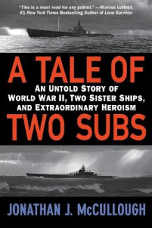 A Tale of Two Subs av Jonathan J. McCullough (Heftet)