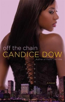 Off The Chain av Candice Dow (Heftet)