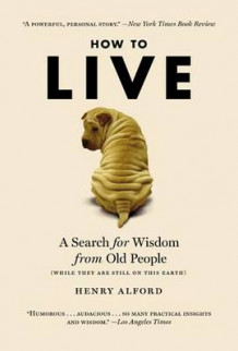 How to Live av Henry Alford (Heftet)