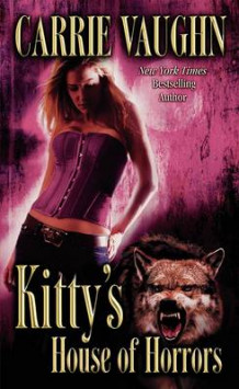 Kitty's House of Horrors av Carrie Vaughn (Heftet)