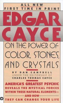 Edgar Cayce on the Power of Color, Stones and Crystals av Dan Campbell (Heftet)
