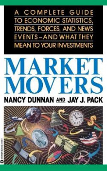 Market Movers av Nancy Dunnan og Jay J. Pack (Heftet)