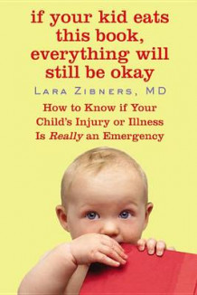 If Your Kid Eats This Book, Everything Will Still Be Okay av Lara Zibner (Heftet)