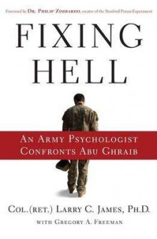 Fixing Hell av Larry C. James og Gregory A. Freeman (Innbundet)