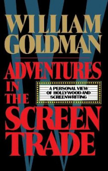 Adventures in the Screen Trade av William Goldman (Innbundet)