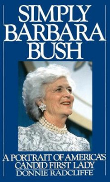 Simply Barbara Bush av Donnie Radcliffe (Innbundet)