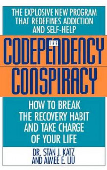 Codependency Conspiracy av Stan J Katz (Innbundet)