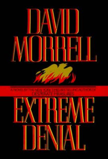 Extreme Denial av Wolfson Professor of General Practice David Morrell (Innbundet)