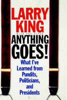 Anything Goes! av Larry King (Innbundet)