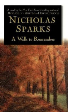A walk to remember av Nicholas Sparks (Innbundet)