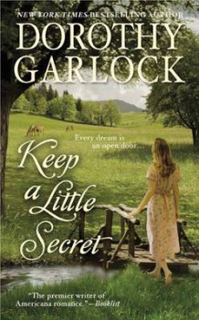 Keep a Little Secret av Dorothy Garlock (Heftet)