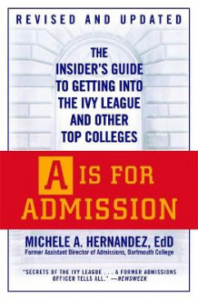 A is for Admission av Michele A. Hernandez (Heftet)