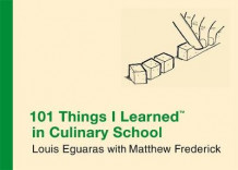101 things I learned in culinary school av Louis Euguaras (Innbundet)