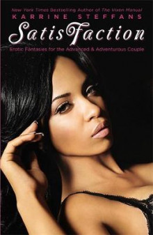 Satisfaction av Karrine Steffans (Heftet)