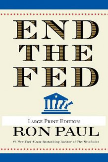 End the Fed av Ron Paul (Heftet)