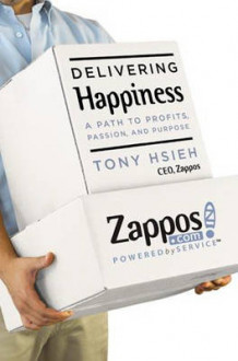 Delivering Happiness av Tony Hsieh (Innbundet)