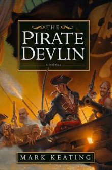 The Pirate Devlin av Mark Keating (Innbundet)