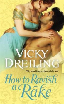 How to Ravish a Rake av Vicky Dreiling (Heftet)