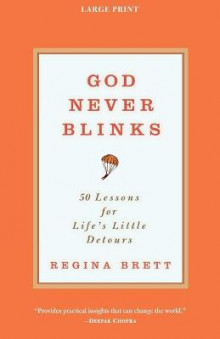 God Never Blinks av Regina Brett (Heftet)