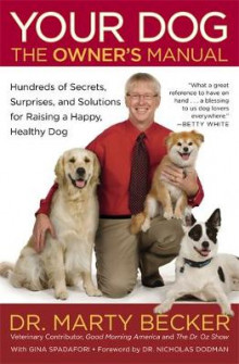 Your Dog: The Owner's Manual av Marty Becker og Gina Spadafori (Heftet)