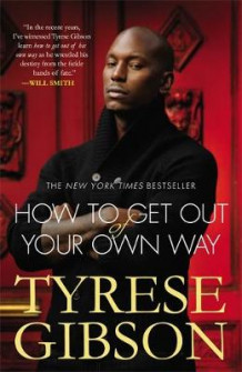 How to Get Out of Your Own Way av Tyrese Gibson (Heftet)