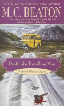 Death of a Travelling Man av M C Beaton (Heftet)
