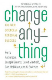Change Anything av Joseph Grenny, David Maxfield, Ron McMillan, Kerry Patterson og Al Switzler (Heftet)