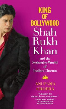 King of Bollywood av Anupama Chopra (Innbundet)