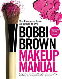 Bobbi Brown Makeup Manual av Bobbi Brown (Heftet)