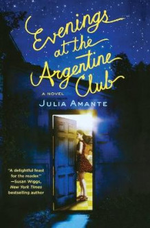 Evenings at the Argentine Club av Julia Amante (Heftet)